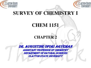 SURVEY OF CHEMISTRY I  CHEM 1151 CHAPTER 2
