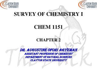 SURVEY OF CHEMISTRY I  CHEM 1151 CHAPTER 2