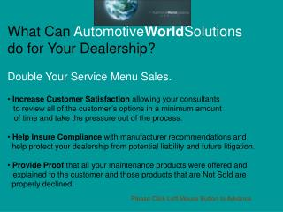What Can  Automotive World Solutions        do for Your Dealership?