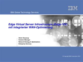Edge Virtual Server Infrastructure (Edge-VSI) mit integrierter WAN-Optimierung