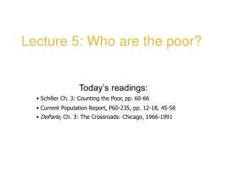 Lecture 5: Who are the poor?