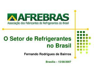 O Setor de  Refrigerantes  no Brasil