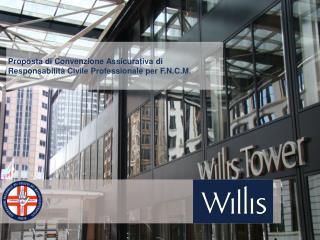 Proposta di Convenzione Assicurativa di Responsabilità Civile Professionale per F.N.C.M.