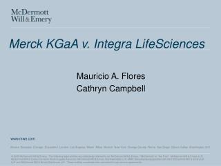 Merck KGaA v. Integra LifeSciences