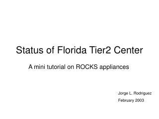 Status of Florida Tier2 Center