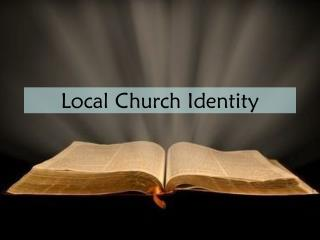 Local Church Identity