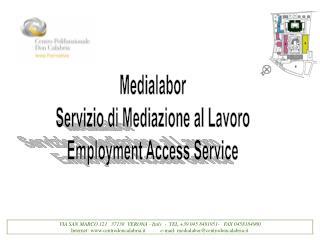 VIA SAN MARCO 121   37138  VERONA - Italy  -  TEL.+39 045 8481951-   FAX 0458184900