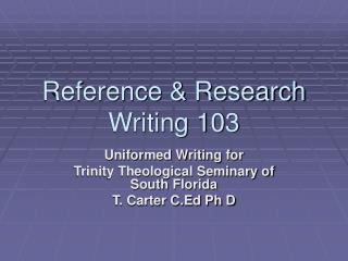Reference & Research Writing 103