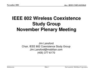 IEEE 802 Wireless Coexistence Study Group November Plenary Meeting