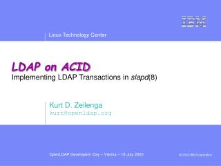 LDAP on ACID Implementing LDAP Transactions in  slapd (8)