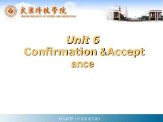 Unit 6 Confirmation  & Accept  ance