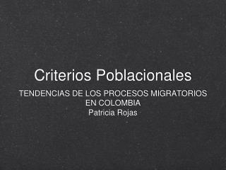 Criterios Poblacionales