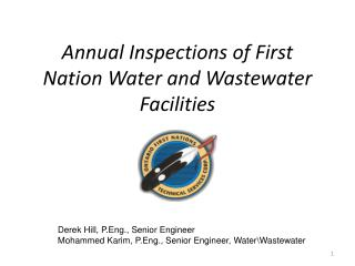 Annual Inspections of First Nation Water and Wastewater Facilities