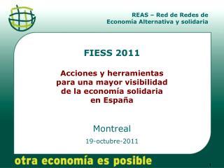 FIESS 2011 Acciones y herramientas  para una mayor visibilidad  de la economía solidaria