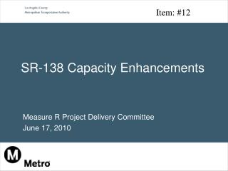 SR-138 Capacity Enhancements