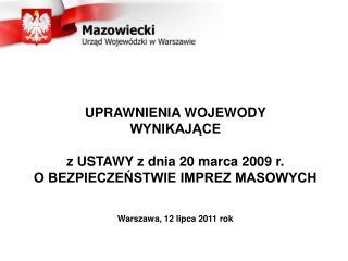 Uprawnienia Wojewody (1):