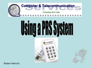 Using a PRS System