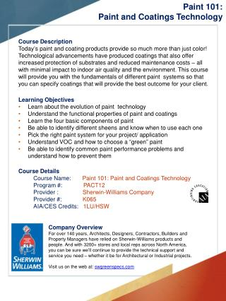 Learning Objectives Learn about the evolution of paint  technology