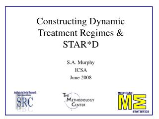 Constructing Dynamic Treatment Regimes & STAR*D