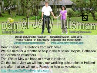 Daniel and Jennifer Huisman      Newsletter March - April 2012