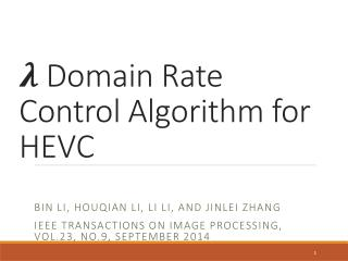 Domain Rate Control Algorithm for HEVC