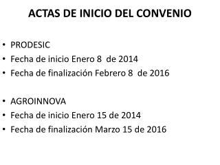 ACTAS DE INICIO DEL CONVENIO