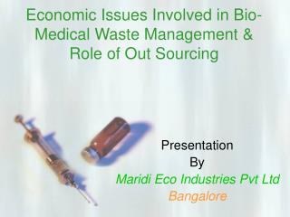 Economic Issues Involved in Bio-Medical Waste Management  Role of Out Sourcing