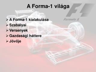 A Forma-1 világa