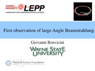 First observation of large Angle Beamstrahlung