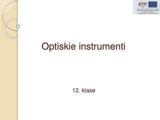 Optiskie instrumenti