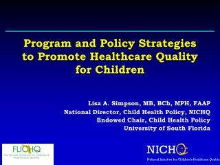 Program and Policy Strategies to Promote Healthcare Quality for Children