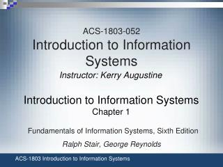 ACS-1803-052 Introduction to Information Systems