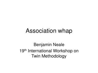 Association whap