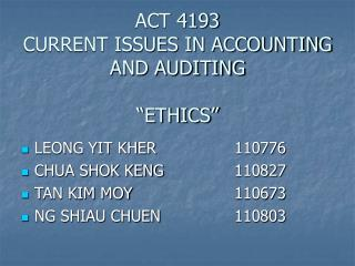 """ACT 4193 CURRENT ISSUES IN ACCOUNTING AND AUDITING """"ETHICS"""""""