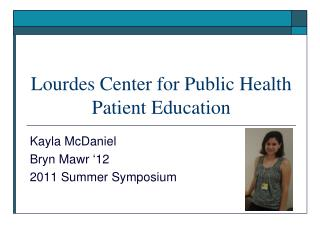 Lourdes Center for Public Health Patient Education