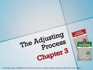 The Adjusting Process