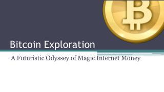 Bitcoin  Exploration