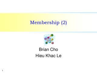 Membership (2)