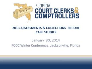 2013 ASSESSMENTS & COLLECTIONS  REPORT CASE STUDIES