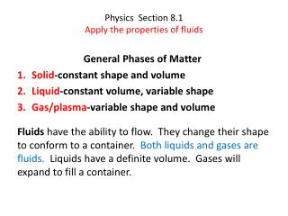 Physics  Section 8.1 Apply the properties of fluids