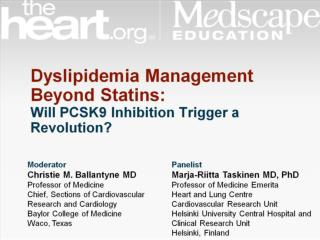 Dyslipidemia Management  Beyond Statins: Will PCSK9 Inhibition Trigger a Revolution?