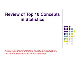 Review of Top 10 Concepts in Statistics