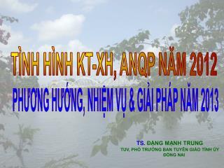 TÌNH HÌNH KT-XH, ANQP NĂM 2012