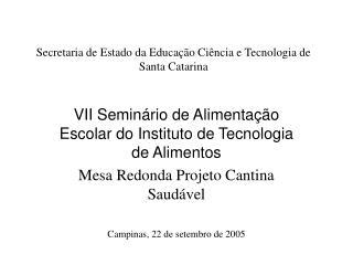 Secretaria de Estado da Educação Ciência e Tecnologia de Santa Catarina