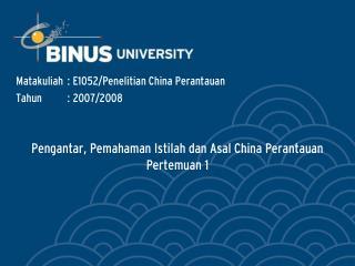 Pengantar, Pemahaman Istilah dan Asal China Perantauan Pertemuan 1