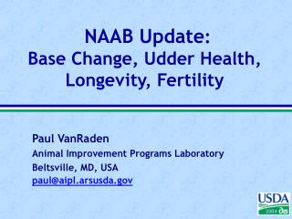 NAAB Update : Base Change, Udder Health,  Longevity, Fertility
