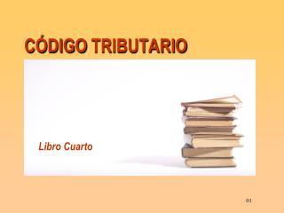 C�DIGO TRIBUTARIO