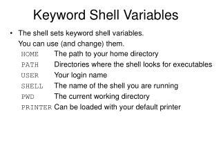 Keyword Shell Variables