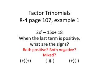 Factor Trinomials  8-4 page 107, example 1