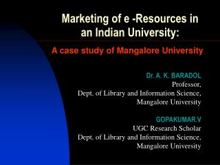 Marketing of e -Resources in an Indian University: